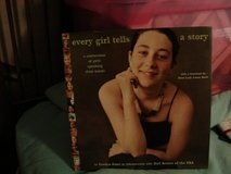 Every Girl Tells a Story: A Celebration of Girls Speaking Their Minds [Hardcover] in Moody AFB, Georgia