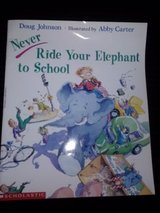 Never Ride Your Elephant to School softcover book in Camp Lejeune, North Carolina
